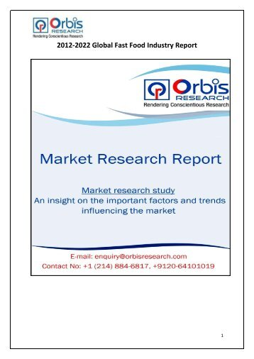 Global Fast Food Industries Market Research Report Forecast To 2027 The Is Mainly Driven By Modern Lifestyle Changing Habits
