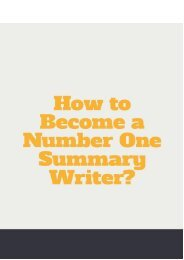 How to Become a Number One Summary Writer