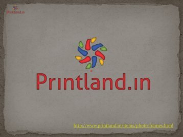Buy personalized and custom picture photo printing frames online in India - PrintLand.in