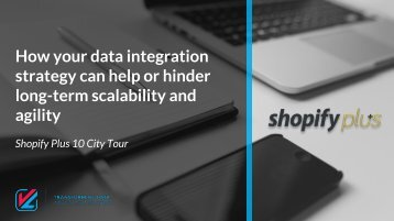Shopify Plus City Tour - VL's Presentation