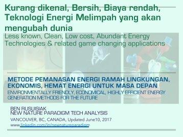 Kurang Dikenal, Bersih, Biaya Rendah, Teknologi Energi Berkelimpahan & Permainan Yang Berhubungan Mengubah Aplikasi/ Often Unknown World Changing Clean Energy Technology for the Future.