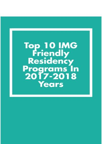 Top 10 IMG Friendly Residency Programs in 2017-2018 years