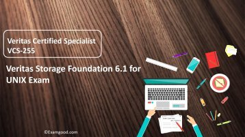 VCS-255 Veritas Storage Foundation 6.1 for UNIX real exam questions