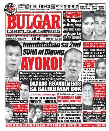 JULY 22, 2017 BULGAR: BOSES NG PINOY, MATA NG BAYAN