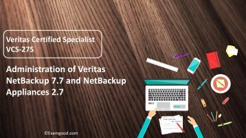 VCS-275 Veritas Certified Specialist (VCS) exam test questions