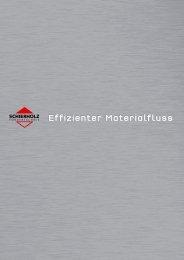 Effizienter Materialfluss - Schierholz GmbH