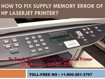 8002813707|How To Fix Supply Memory Error Of HP LaserJet Printer
