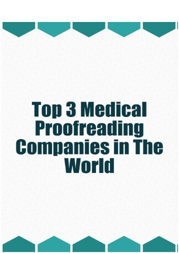 Top 3 Medical Proofreading Companies in the World
