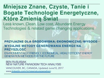Mniejsze znane, czyste, tanie i bogate technologie energetyczne, które zmienią świat / Less Known, Clean, Affordable, Abundant Energy Technologies That Will Change the World