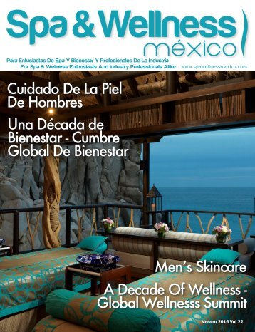 Spa & Wellness MexiCaribe 22, Verano 2016