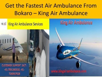 Get the Fastest Air Ambulance From Bokaro – King