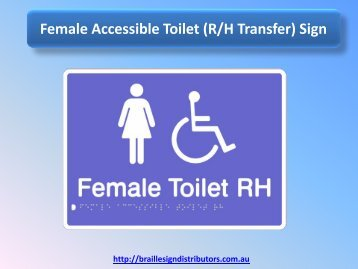 Female Accessible Toilet (R/H Transfer) Sign