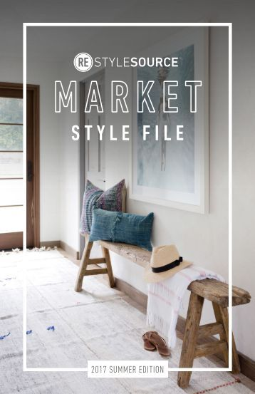 REstyleSOURCE Market Style File | Summer 2017 Edition