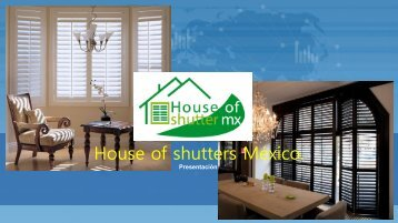 presentacion House Of The Shutters