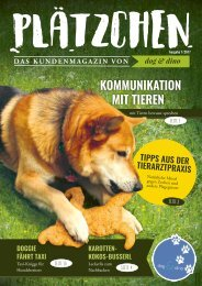 Plätzchen - Das Kundenmagazin von dog&dino - Ausgabe 1, 2017