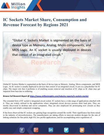 IC Sockets Market Share, Consumption and Revenue Forecast by Regions 2021