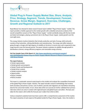 Plug In Power Supply  Market  Analysis - Size, Share, Growth, Industry Demand, Forecast, Application Analysis To 2017