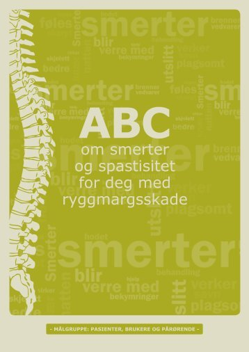 ABC om smerter og spasmer for deg med ryggmargsskade - brukere