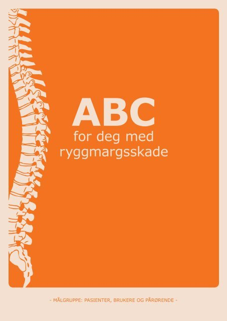 ABC for deg med ryggmargsskade - brukere