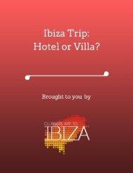 Ibiza Trip Hotel or Villa