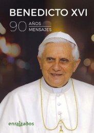 90 Años, 90 frases - Benedicto XVI Asociación Enraizados