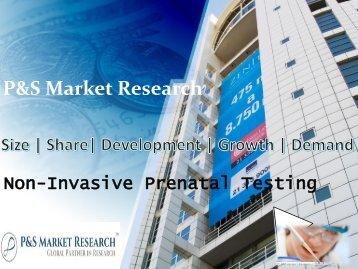 Non Invasive Prenatal Testing Market