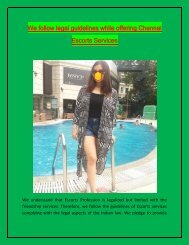 We follow legal guidelines while offering Chennai Escorts Services