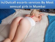 IN-Outcall escorts services By Most sensual girls in Mumbai