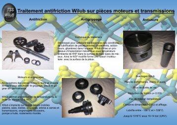 Traitement antifriction Wilub sur pièces moteurs et transmissions