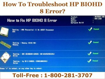 How To Troubleshoot HP BIOHD 8 Error? Dial 18002813707