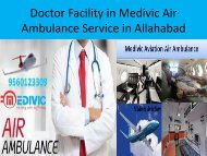 Doctor Facility in Medivic Air Ambulance Service in Allahabad -Medivic Aviation (1)