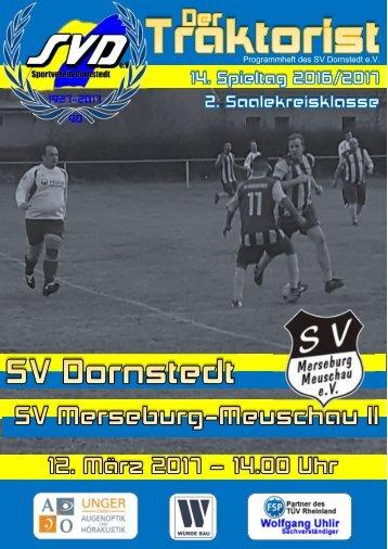"""Der Traktorist"" - 14. Spieltag 2. Saalekreisklasse - SV Dornstedt vs. SV Merseburg-Meuschau II"