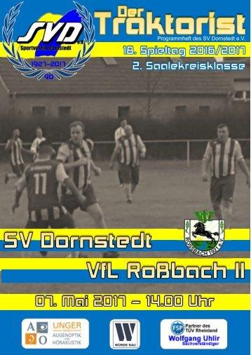 """Der Traktorist"" - 18. Spieltag 2. Saalekreisklasse 2016/2017 - SV Dornstedt vs. VfL Roßbach II"