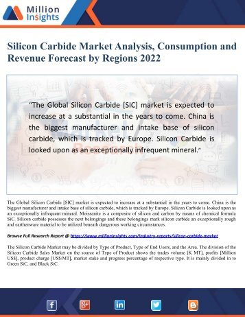 Silicon Carbide Market Analysis, Consumption and Revenue Forecast by Regions 2022
