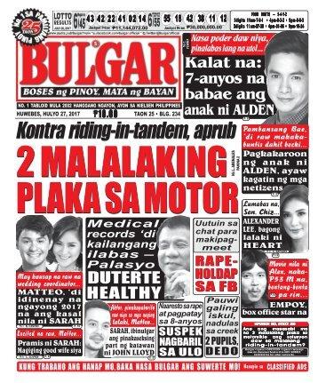 JULY 27, 2017 BULGAR: BOSES NG PINOY, MATA NG BAYAN