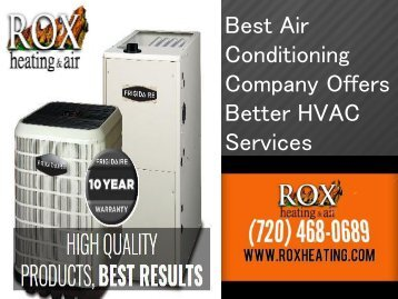 Best Air Conditioning Company Offers Better HVAC Services