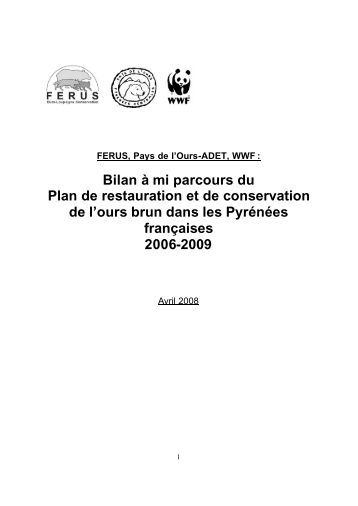 Bilan du plan de restauration de l'Ours - WWF France