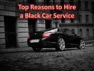 Top Reasons To Hire A Black Car Service