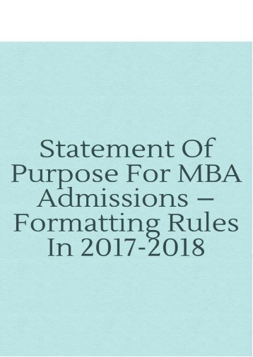 Statement of Purpose for MBA Admissions – Formatting Rules in 2017-2018