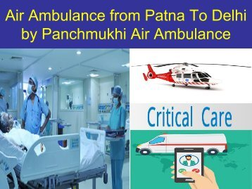 Medical Chartered Aircrafts service in Patna to Delhi (1)