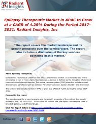 Epilepsy Therapeutic Market in APAC to Grow at a CAGR of 4.25% During the Period 2017-2021 Radiant Insights, Inc