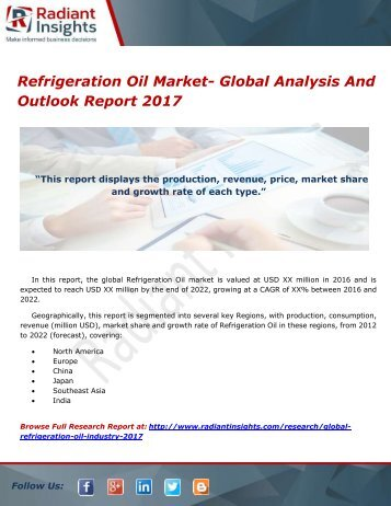 Refrigeration Oil Market- Global Analysis And Outlook Report 2017
