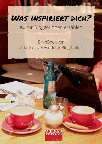 Was inspiriert Dich? Kultur-Bloggerinnen erzählen.