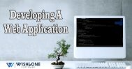 Developing A Web Application