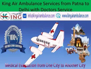 King Air Ambulance Services from Patna to Delhi with Affordable Cost