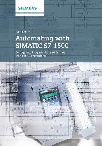 Automating with SIMATIC S7-1500 Configuring, Programming and Test