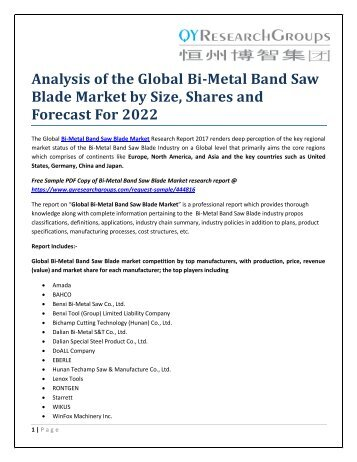 Analysis of the Global Bi-Metal Band Saw Blade Market by Size, Shares and Forecast For 2022