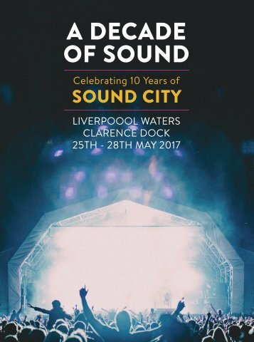 A Decade Of Sound - Sound City 2017