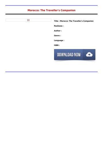 Free Download E-Book Morocco  The Travellers Companion Full Premium Free