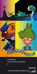 programm august 2010 bis märz 2011 www.barockfabrik-aachen.de